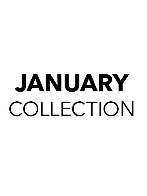 January Collection